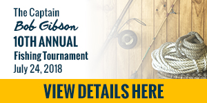 The Captain Bob Gibson 10th Annual Fishing Tournament banner