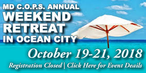 MD C.O.P.S. Annual Weekend Retreat in Ocean City