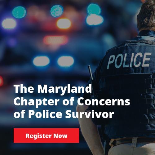 Maryland chapter of Concerns police survivor